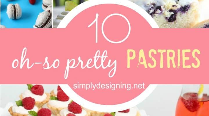 10 Pretty Pastries