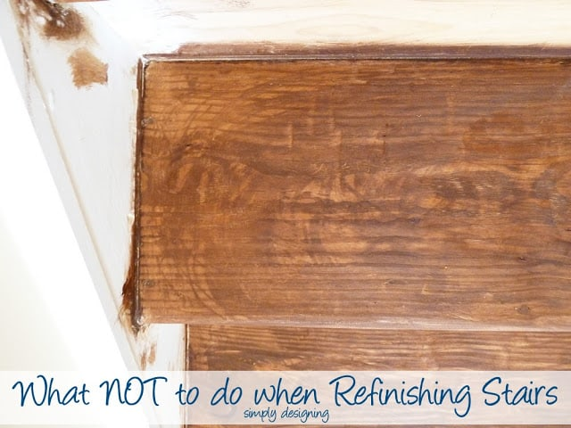 What NOT to do when Refinishing Stairs | step by step tutorial for refinishing stairs complete with what NOT to do