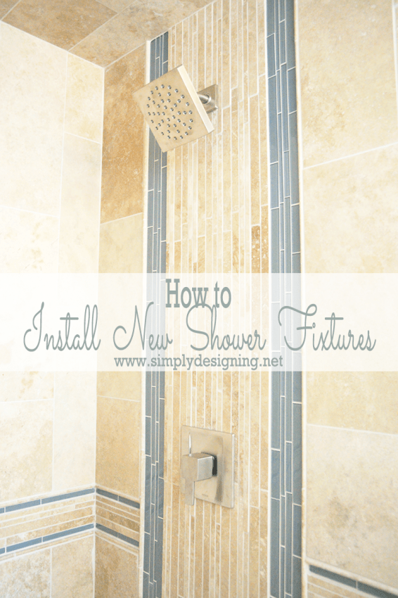 Master Bathroom Remodel: Part 6 { How to Install New Shower Fixtures }