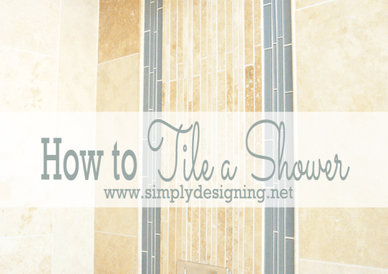 Master Bathroom Remodel: Part 5 { Tile a Shower }