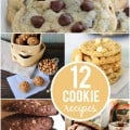 12 Cookie Recipes | #cookies #recipes #dessert