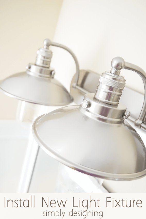 how to install a bathroom light fixture renovated