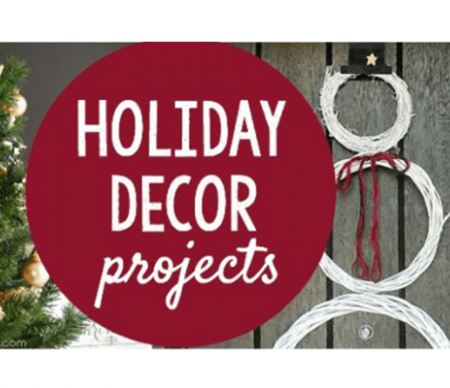 Holiday Decor Projects
