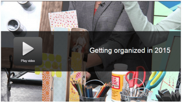 http://www.simplydesigning.net/wp-content/uploads/2015/02/How-to-Get-Organized-in-2015-600x341.png