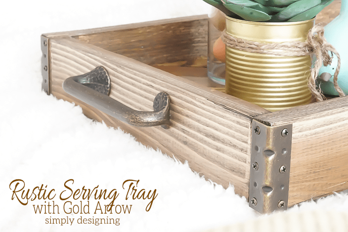 DIY Rustic Serving Tray with Gold Arrow