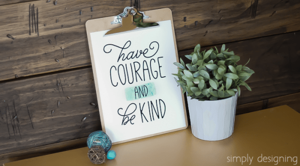 http://www.simplydesigning.net/wp-content/uploads/2015/03/Have-Courage-and-be-Kind-Printable-600x333.png
