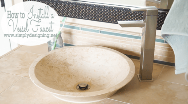 http://www.simplydesigning.net/wp-content/uploads/2015/03/How-to-Install-a-New-Vessel-Faucet-and-Sink-Featured-Image-600x333.png