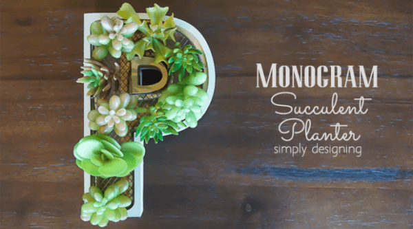 http://www.simplydesigning.net/wp-content/uploads/2015/04/Monogram-Succulent-Planter-featured-image--600x333.png
