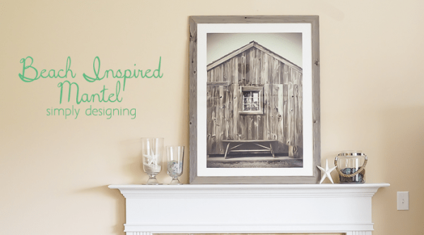 http://www.simplydesigning.net/wp-content/uploads/2015/05/Beach-Inspired-Mantel-Featured-Image-600x333.png