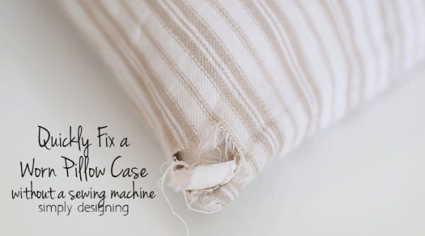 http://www.simplydesigning.net/wp-content/uploads/2015/06/How-to-Fix-a-Worn-Pillow-Case-without-a-sewing-machine-600x333.png