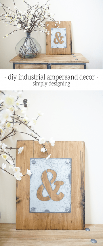 DIY Industrial Ampersand Decor - come see how simple this industrial decor is to make - I love this look