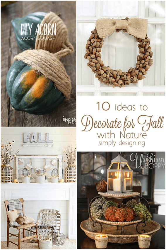 10 ideas to Decorate for Fall with Nature