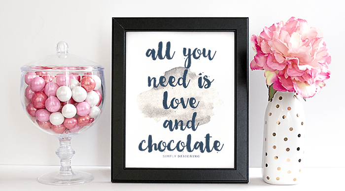 all you need is love and chocolate printable - featured image
