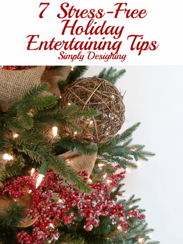 7 Stress-Free Holiday Entertaining Tips