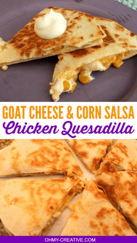 Goat Cheese Corn Salsa Quesadilla