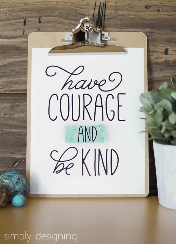 Have Courage and be Kind free printable
