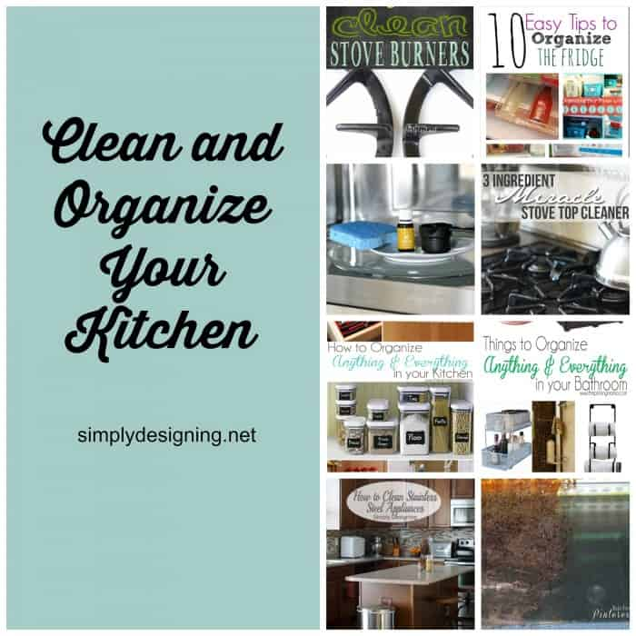 how to keep kitchen clean and organized clean and organize everything 9465
