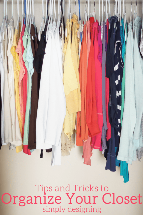 Tips and Tricks to Organize Your Closet