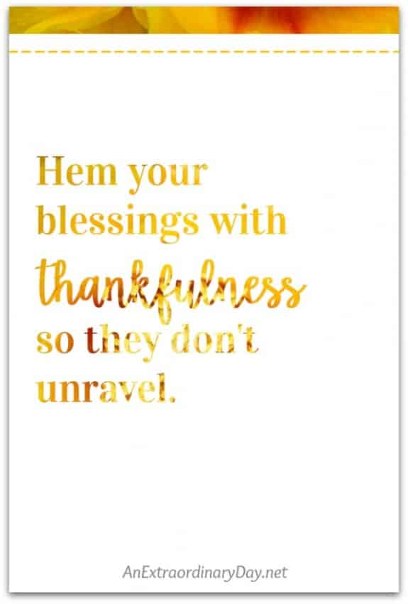 Hem-your-blessings-with-thankfulness-Printable-Quote-from-AnExtraordinaryDay.net_