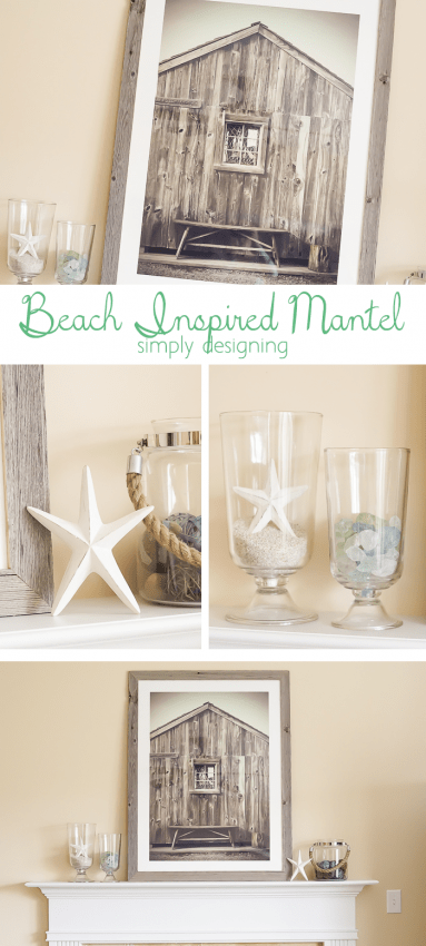Beach Inspired Mantel - this is such a fun and simple update
