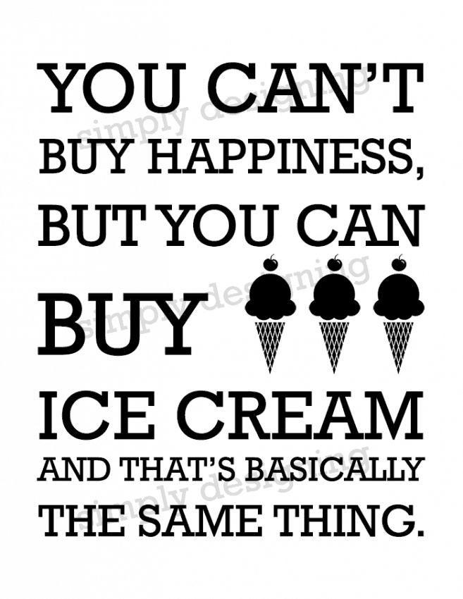 You Cant Buy Ice Cream Printable