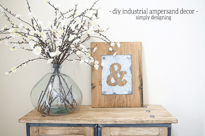 DIY Industrial Ampersand Decor - so simple to make and is such fun and bold diy industrial decor