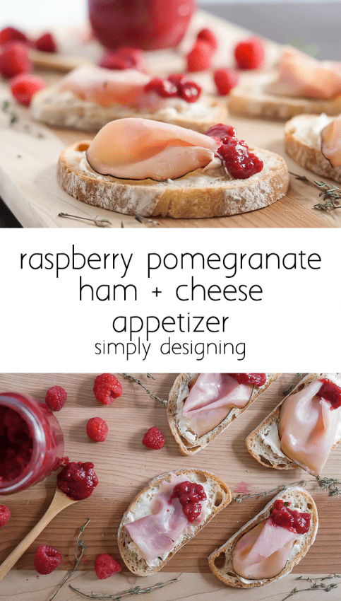 Raspberry Pomegranate Ham and Cheese Appetizer