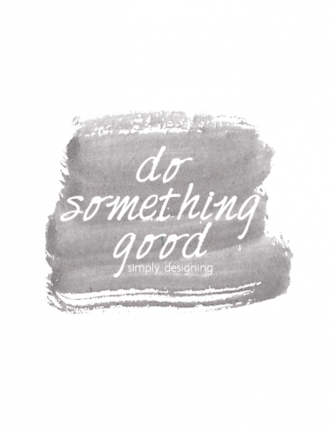 Do Something Good Printable