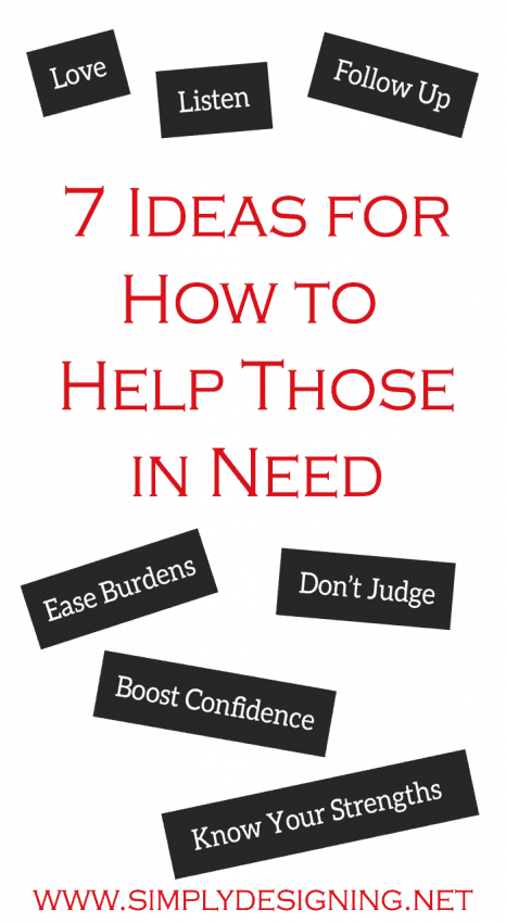 7 ideas for how to Help Those In Need